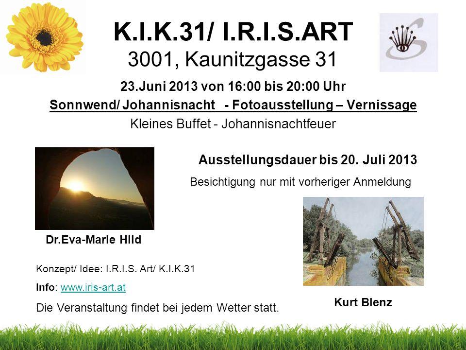 K.I.K.31/ I.R.I.S.ART 3001, Kaunitzgasse 31