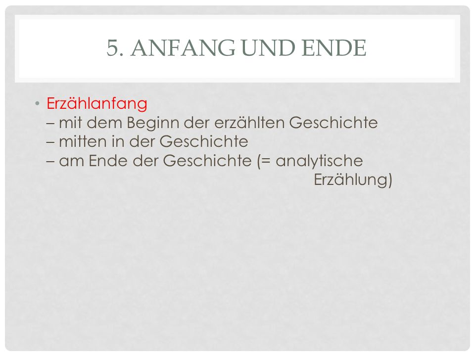 5. Anfang und Ende