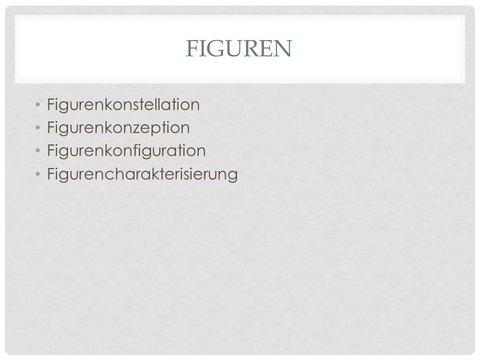 Figuren Figurenkonstellation Figurenkonzeption Figurenkonfiguration