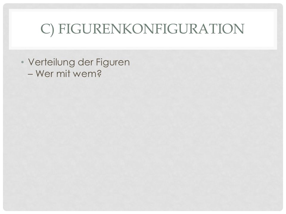 C) Figurenkonfiguration