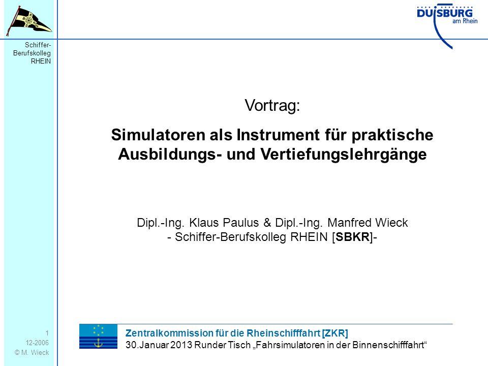 Vortrag: Simulatoren als Instrument für praktische Ausbildungs- und Vertiefungslehrgänge.