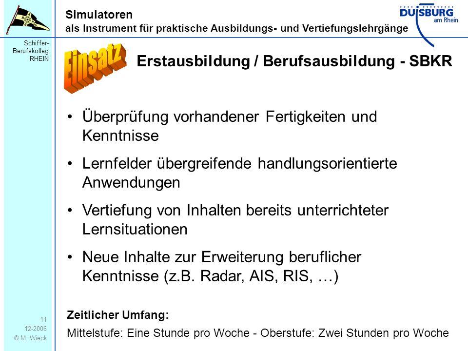 Einsatz Erstausbildung / Berufsausbildung - SBKR