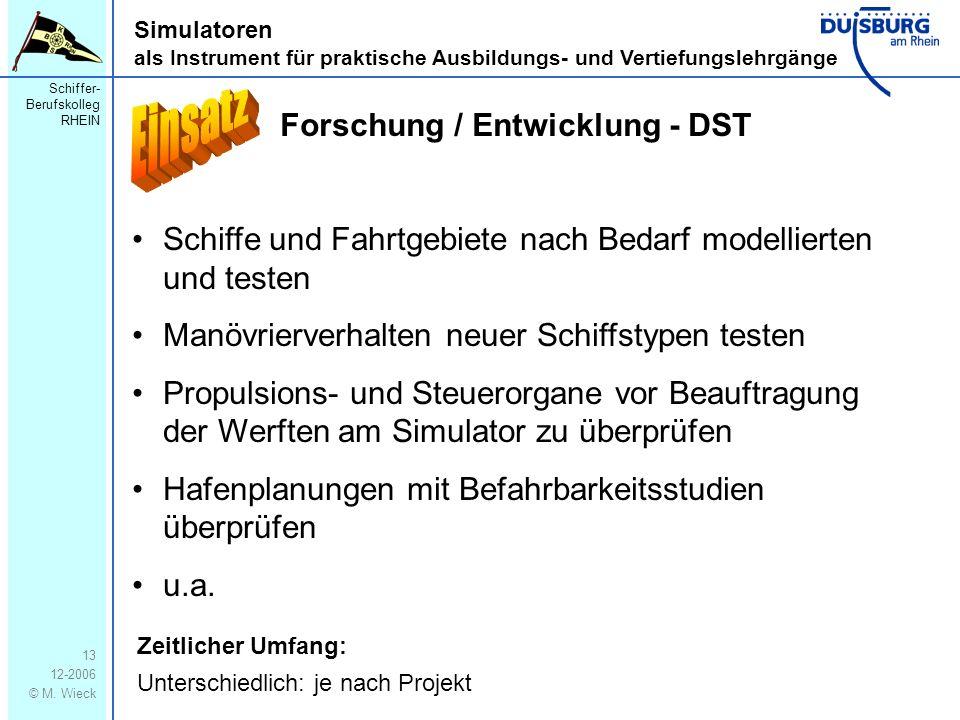 Einsatz Forschung / Entwicklung - DST