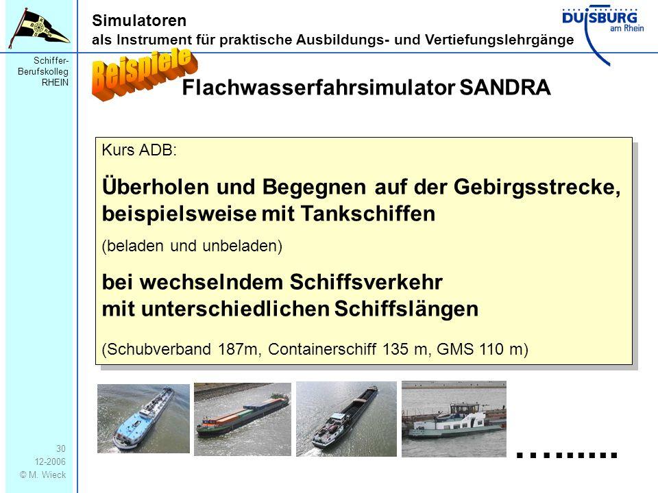 …...... Beispiele Flachwasserfahrsimulator SANDRA