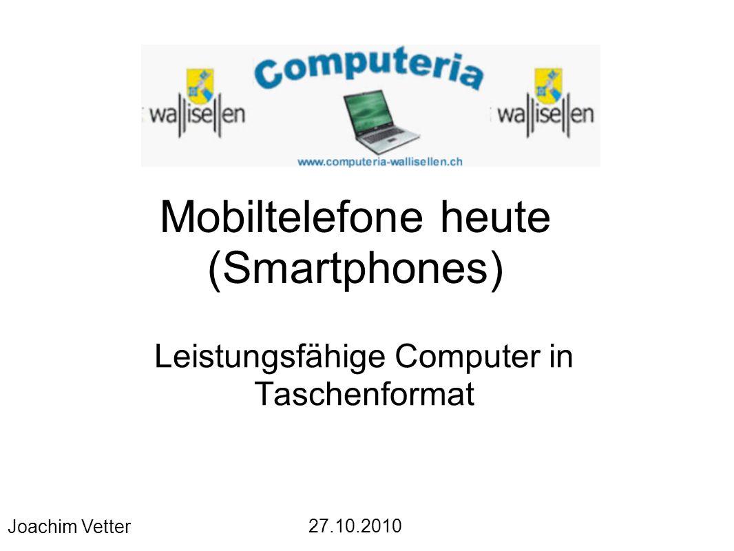 Mobiltelefone heute (Smartphones)
