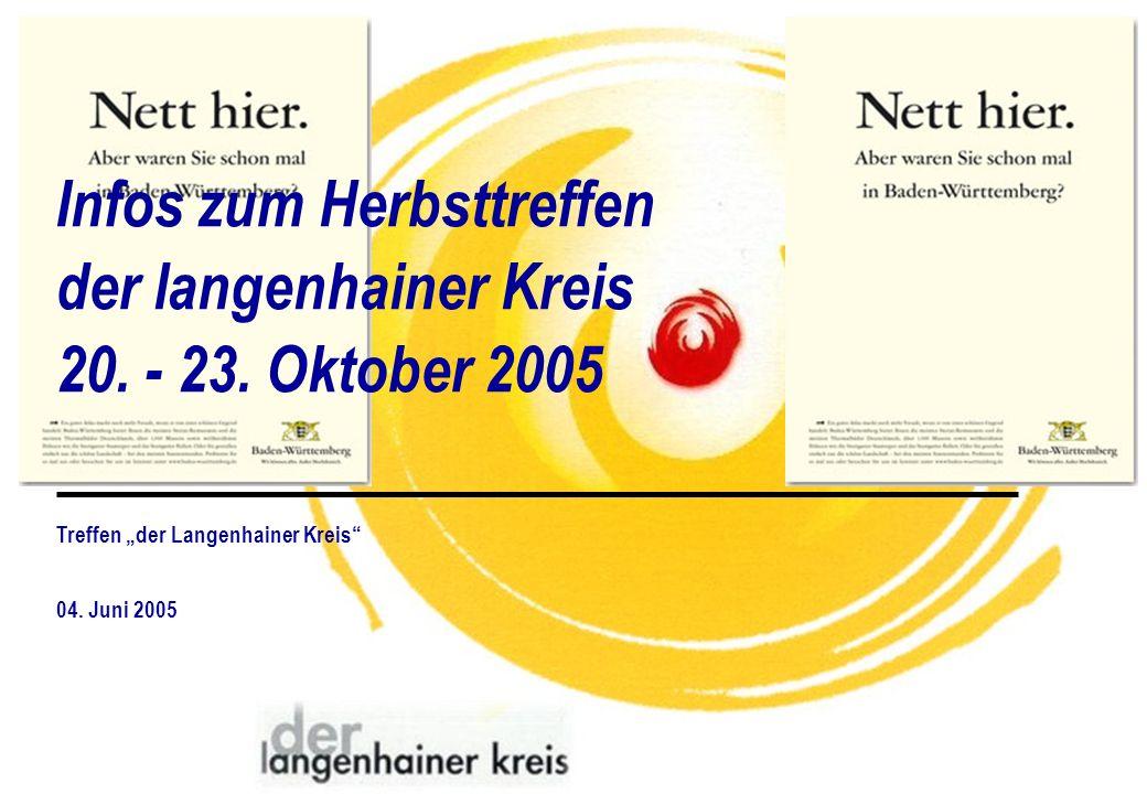 Infos zum Herbsttreffen der langenhainer Kreis 20. - 23. Oktober 2005