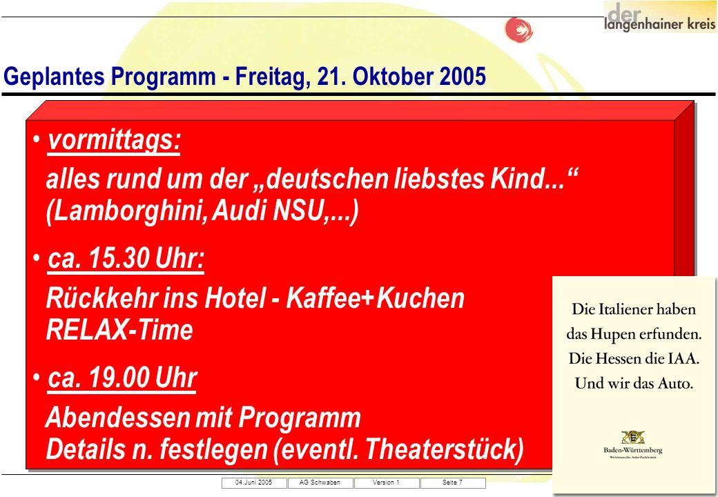 Geplantes Programm - Freitag, 21. Oktober 2005