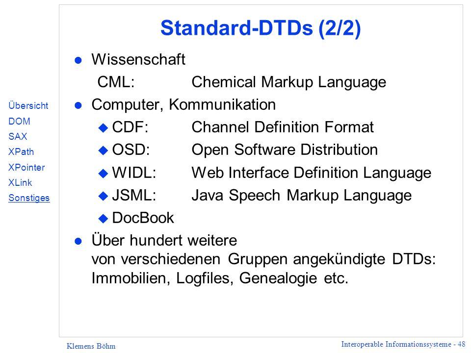 Standard-DTDs (2/2) Wissenschaft CML: Chemical Markup Language