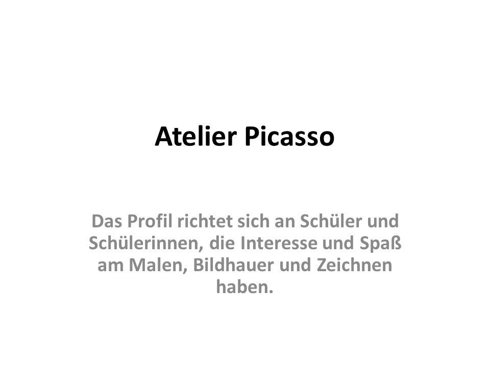 Atelier PicassoDas Profil richtet sich an Schüler und Schülerinnen, die Interesse und Spaß am Malen, Bildhauer und Zeichnen haben.