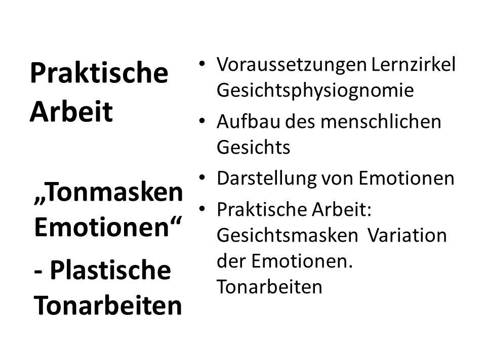 """Praktische Arbeit """"Tonmasken Emotionen - Plastische Tonarbeiten"""