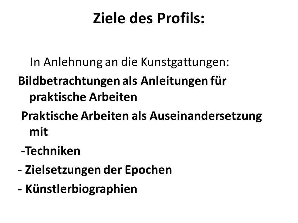 Ziele des Profils: