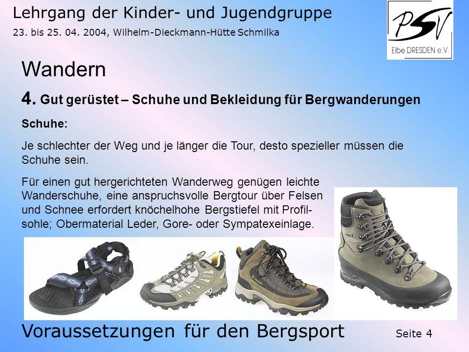 Wandern 4. Gut gerüstet – Schuhe und Bekleidung für Bergwanderungen