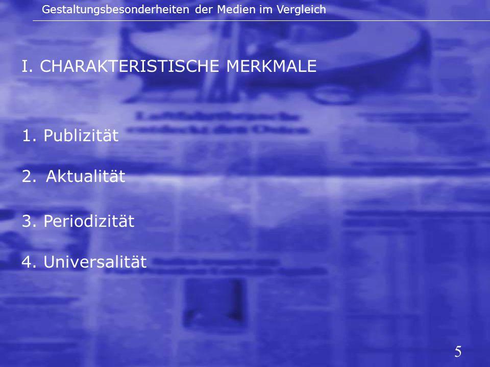 I. CHARAKTERISTISCHE MERKMALE