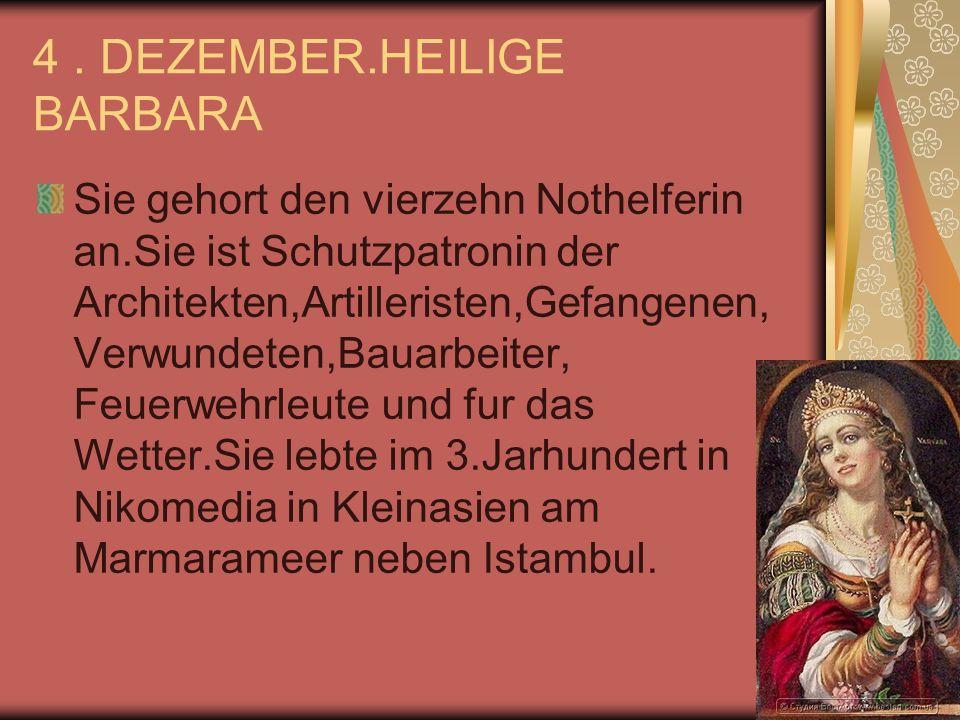 4 . DEZEMBER.HEILIGE BARBARA