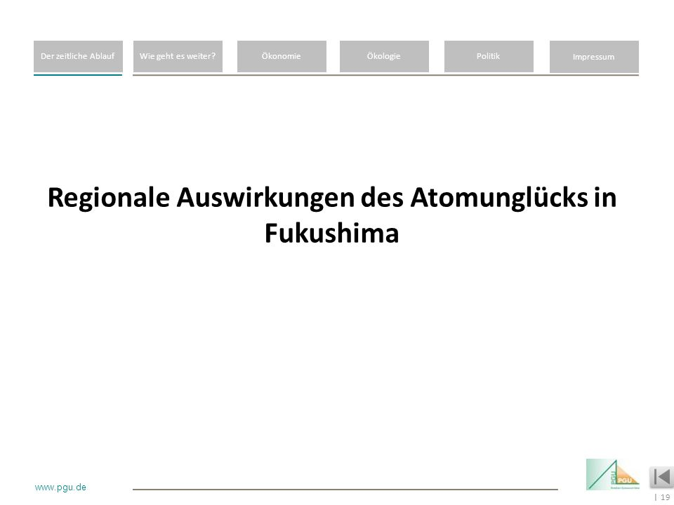 Regionale Auswirkungen des Atomunglücks in Fukushima