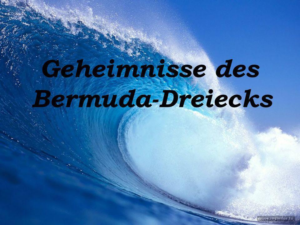 Geheimnisse des Bermuda-Dreiecks