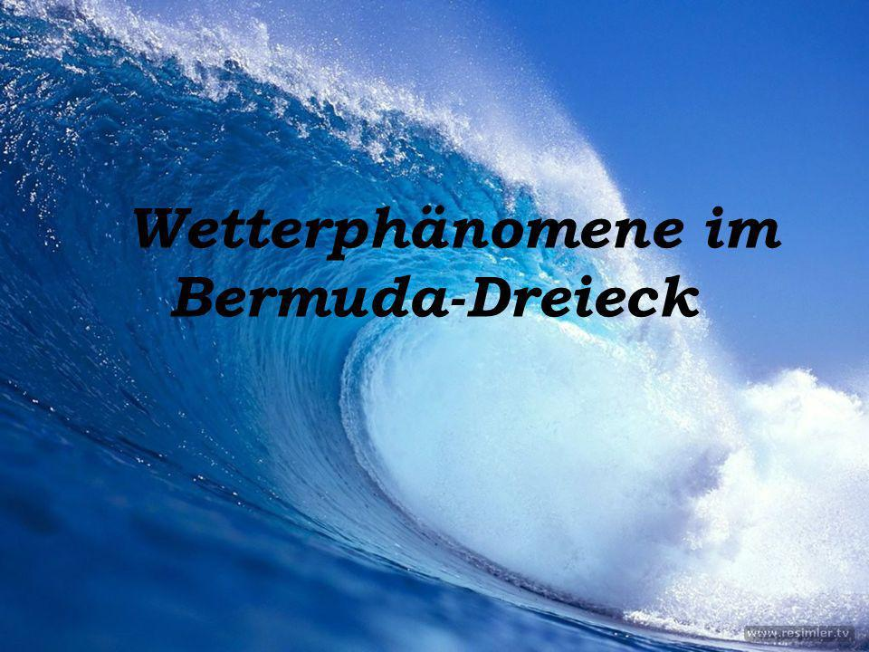 Wetterphänomene im Bermuda-Dreieck