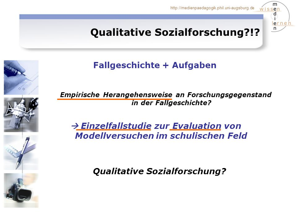 Qualitative Sozialforschung !