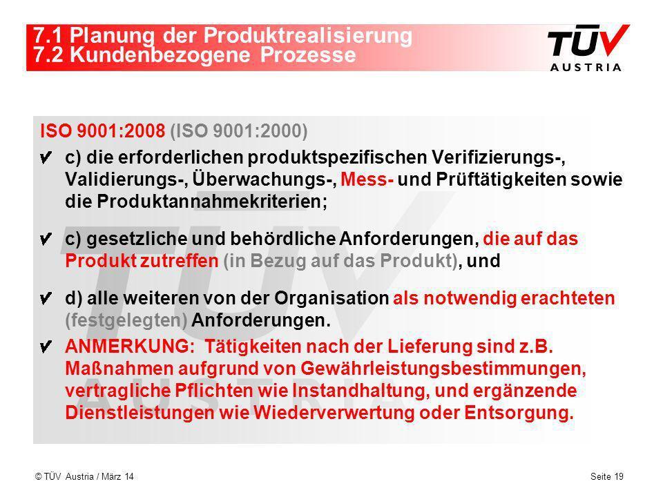 7.1 Planung der Produktrealisierung 7.2 Kundenbezogene Prozesse