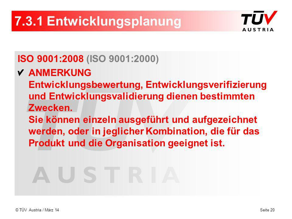 7.3.1 Entwicklungsplanung ISO 9001:2008 (ISO 9001:2000)