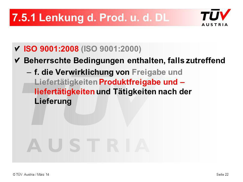 7.5.1 Lenkung d. Prod. u. d. DL ISO 9001:2008 (ISO 9001:2000)