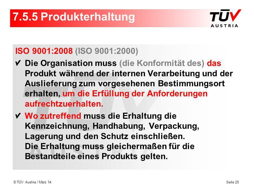 7.5.5 Produkterhaltung ISO 9001:2008 (ISO 9001:2000)