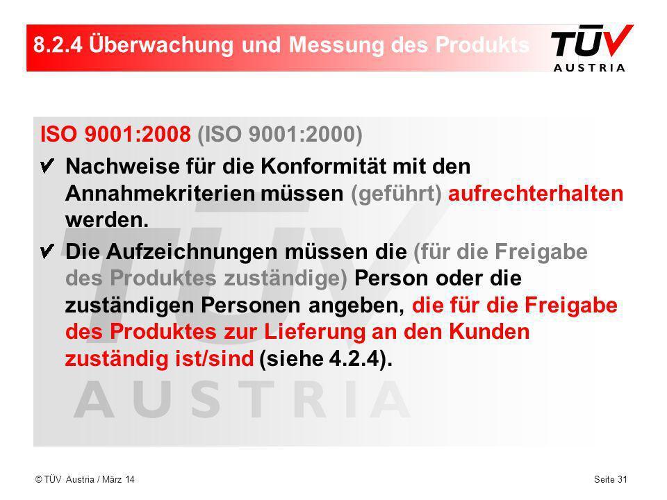 8.2.4 Überwachung und Messung des Produkts