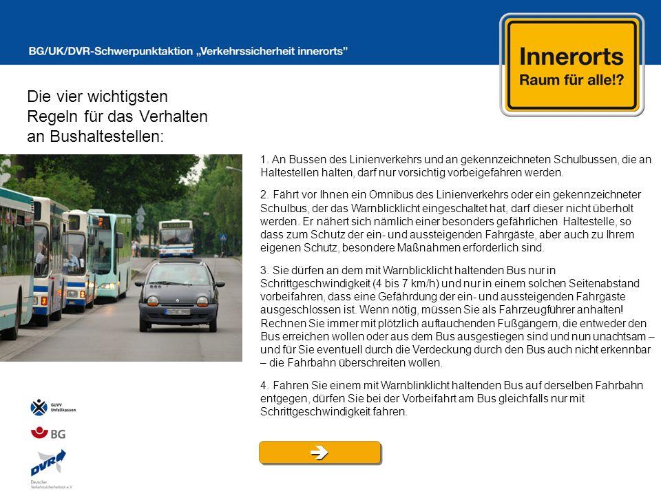  Die vier wichtigsten Regeln für das Verhalten an Bushaltestellen: