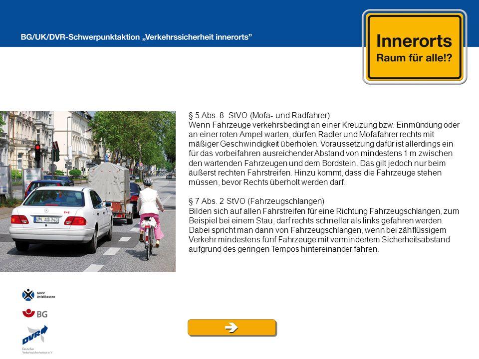  § 5 Abs. 8 StVO (Mofa- und Radfahrer)