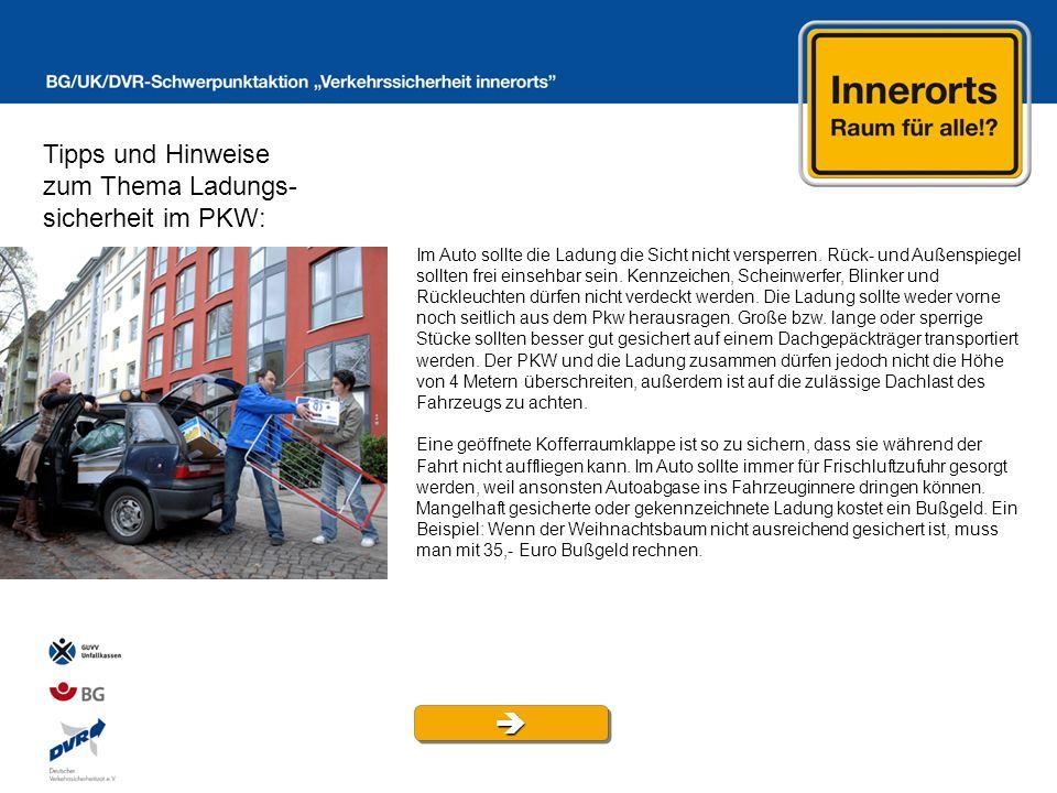  Tipps und Hinweise zum Thema Ladungs- sicherheit im PKW: