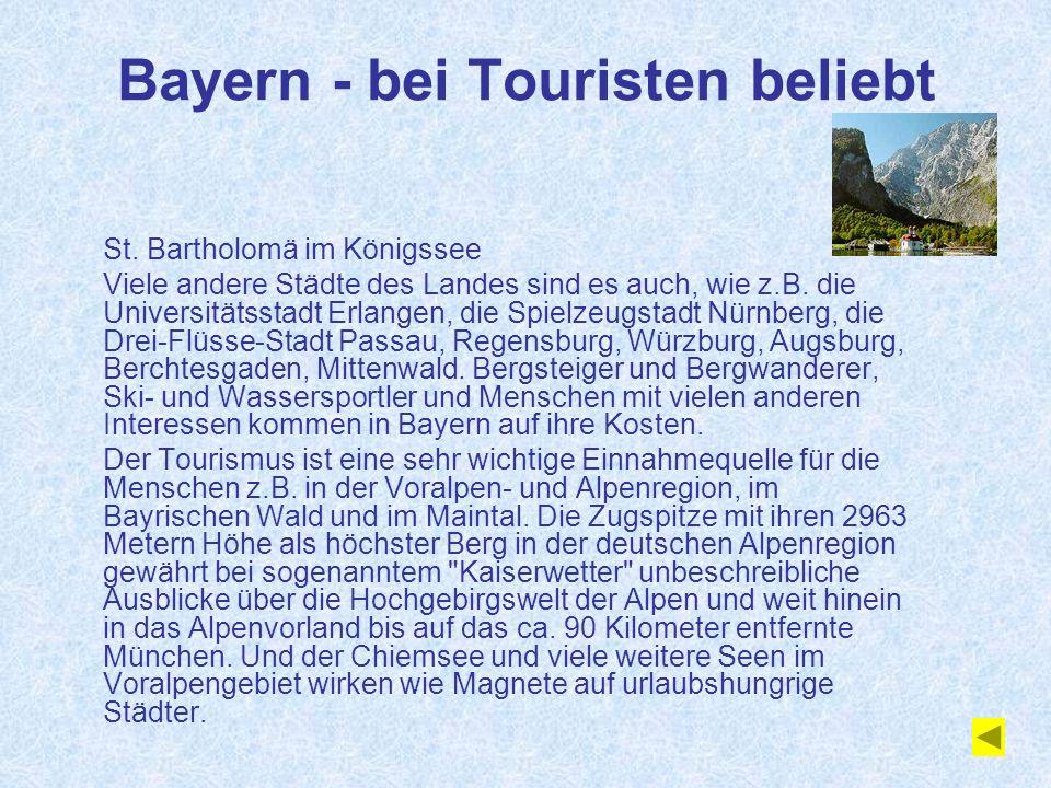 Bayern - bei Touristen beliebt