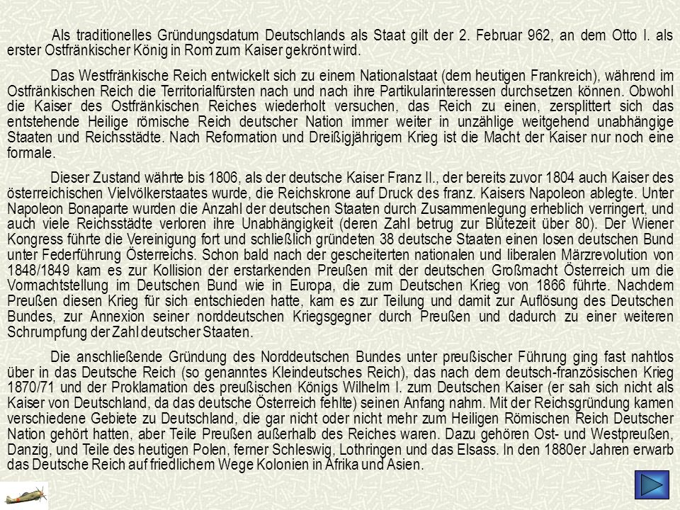 Als traditionelles Gründungsdatum Deutschlands als Staat gilt der 2