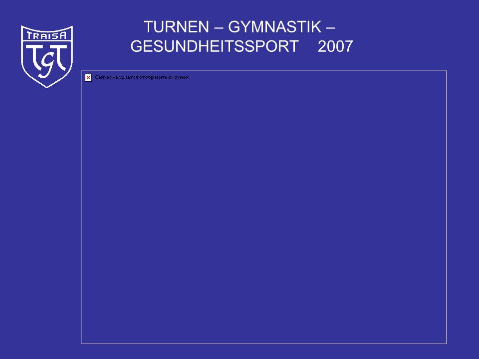 TURNEN – GYMNASTIK – GESUNDHEITSSPORT 2007