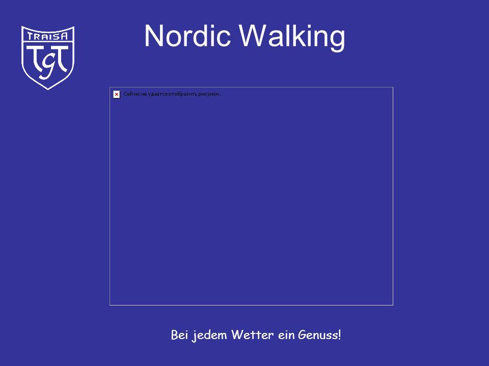 Nordic Walking Bei jedem Wetter ein Genuss!