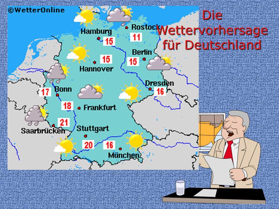 Die Wettervorhersage für Deutschland