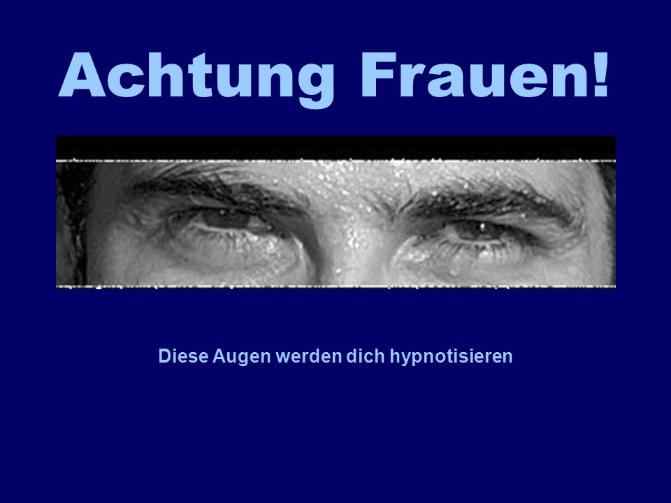 Diese Augen werden dich hypnotisieren