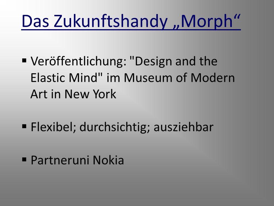 """Das Zukunftshandy """"Morph"""