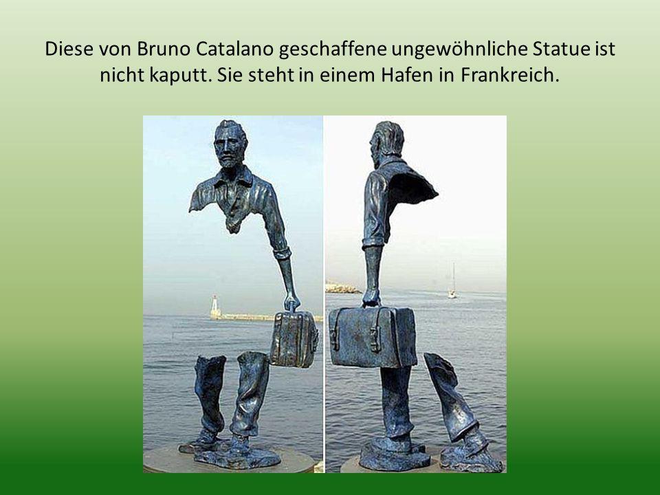 Diese von Bruno Catalano geschaffene ungewöhnliche Statue ist nicht kaputt.