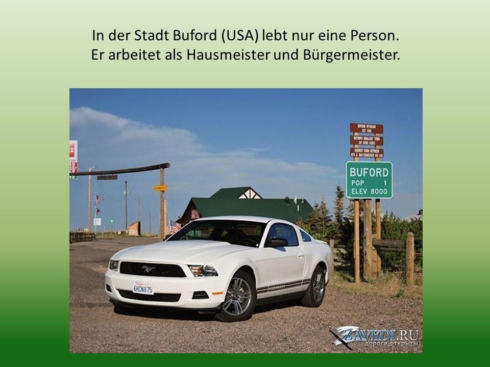 In der Stadt Buford (USA) lebt nur eine Person