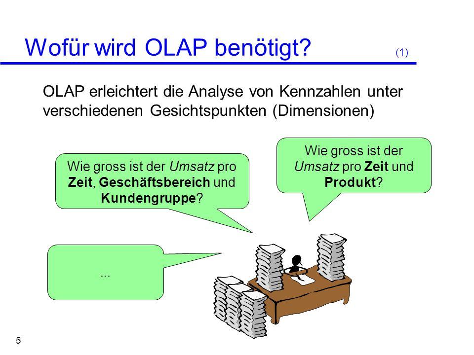 Wofür wird OLAP benötigt (1)