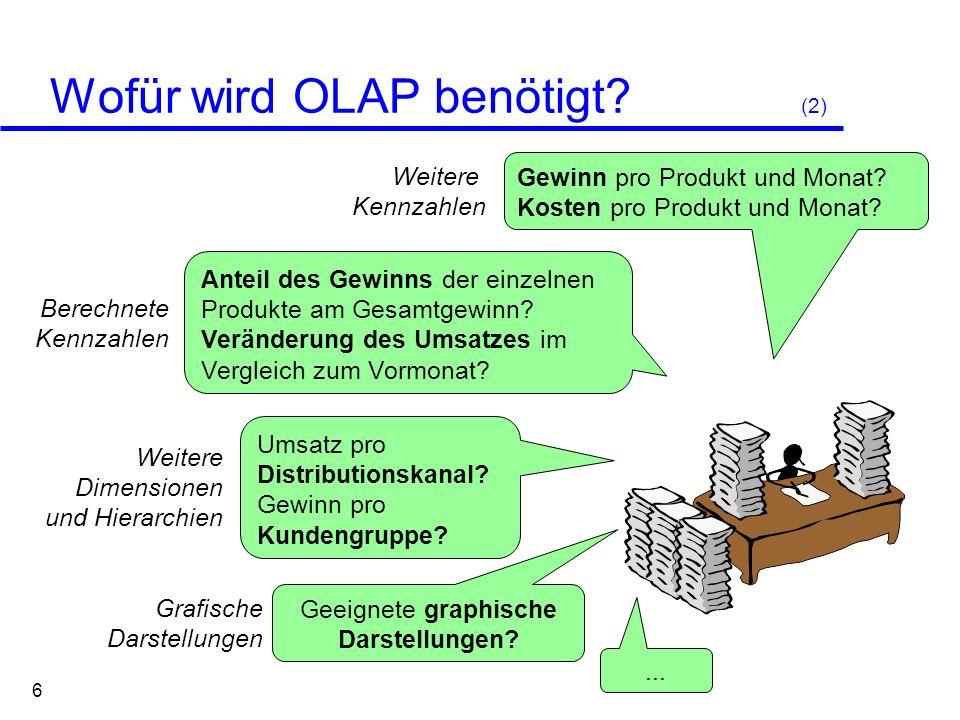 Wofür wird OLAP benötigt (2)