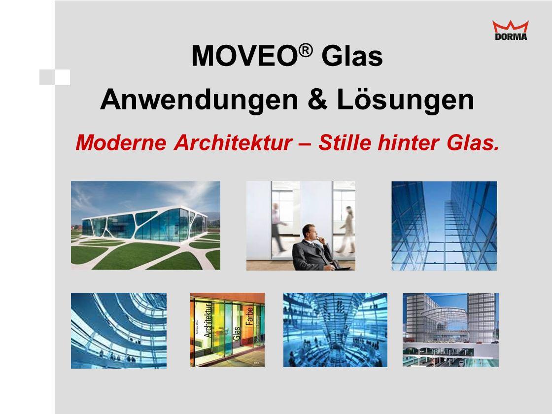 Anwendungen & Lösungen Moderne Architektur – Stille hinter Glas.