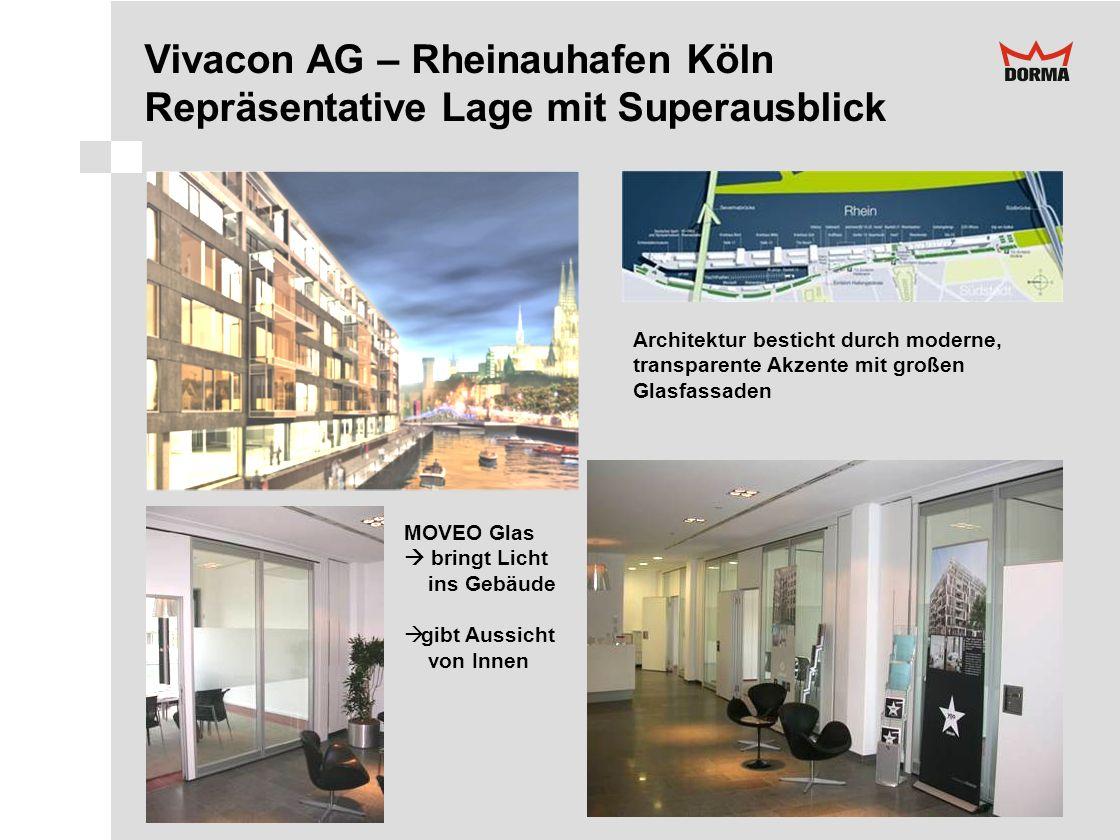 Vivacon AG – Rheinauhafen Köln Repräsentative Lage mit Superausblick