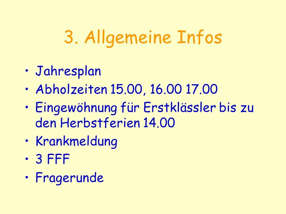 3. Allgemeine Infos Jahresplan Abholzeiten 15.00, 16.00 17.00