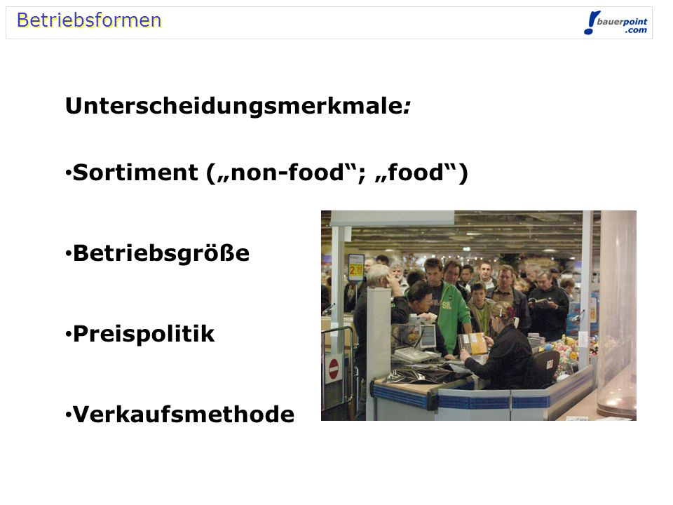 "Unterscheidungsmerkmale: Sortiment (""non-food ; ""food )"