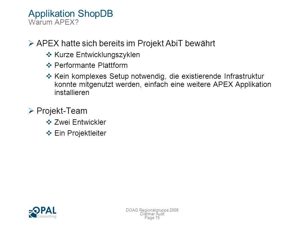 Applikation ShopDB Warum APEX