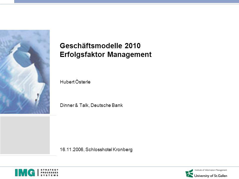 Geschäftsmodelle 2010 Erfolgsfaktor Management