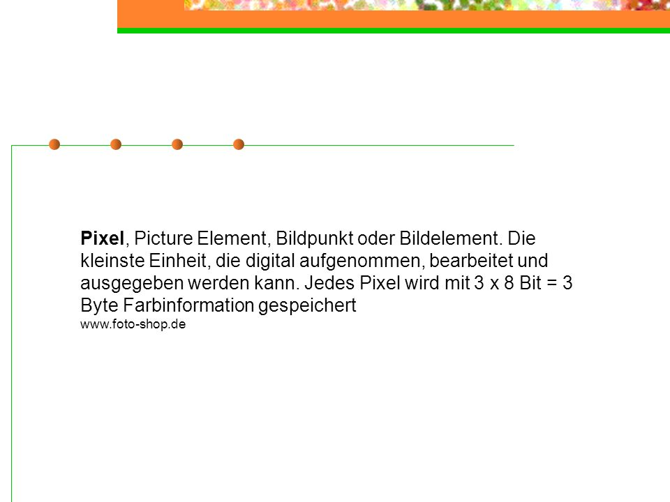 Pixel, Picture Element, Bildpunkt oder Bildelement