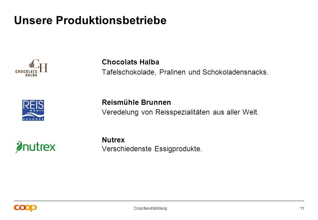 Unsere Produktionsbetriebe