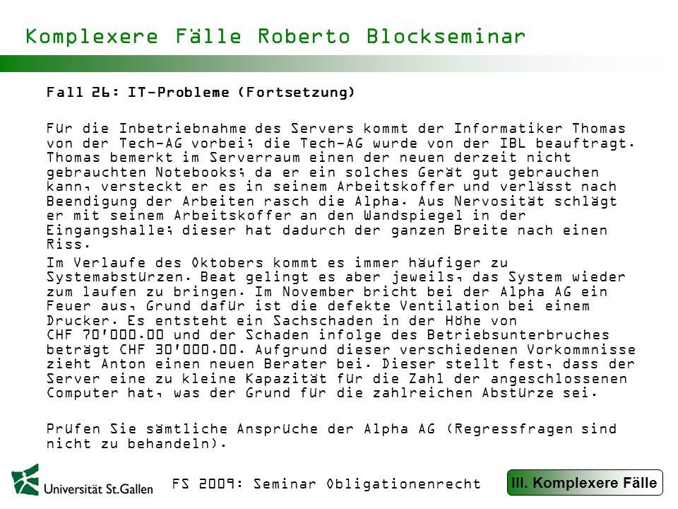 Komplexere Fälle Roberto Blockseminar